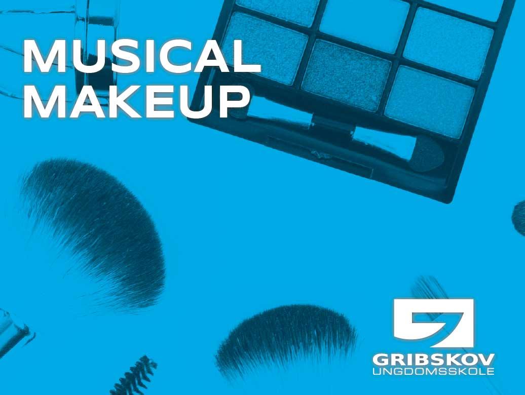 Musical - Makeup
