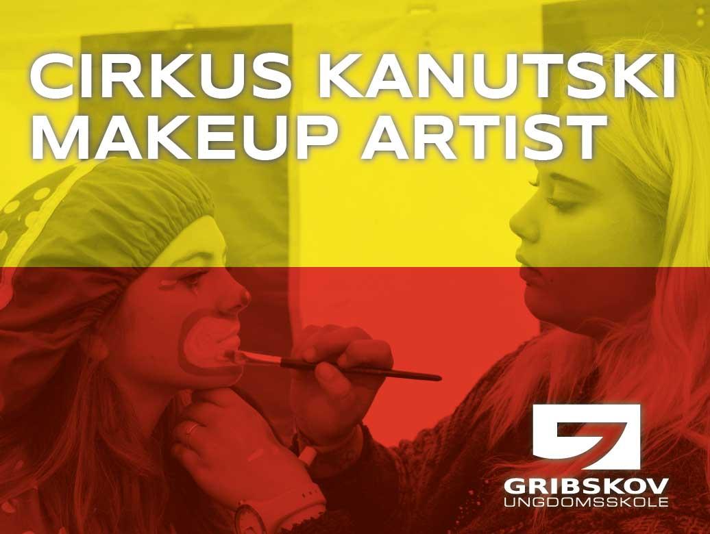 Cirkus - Makeup Artist