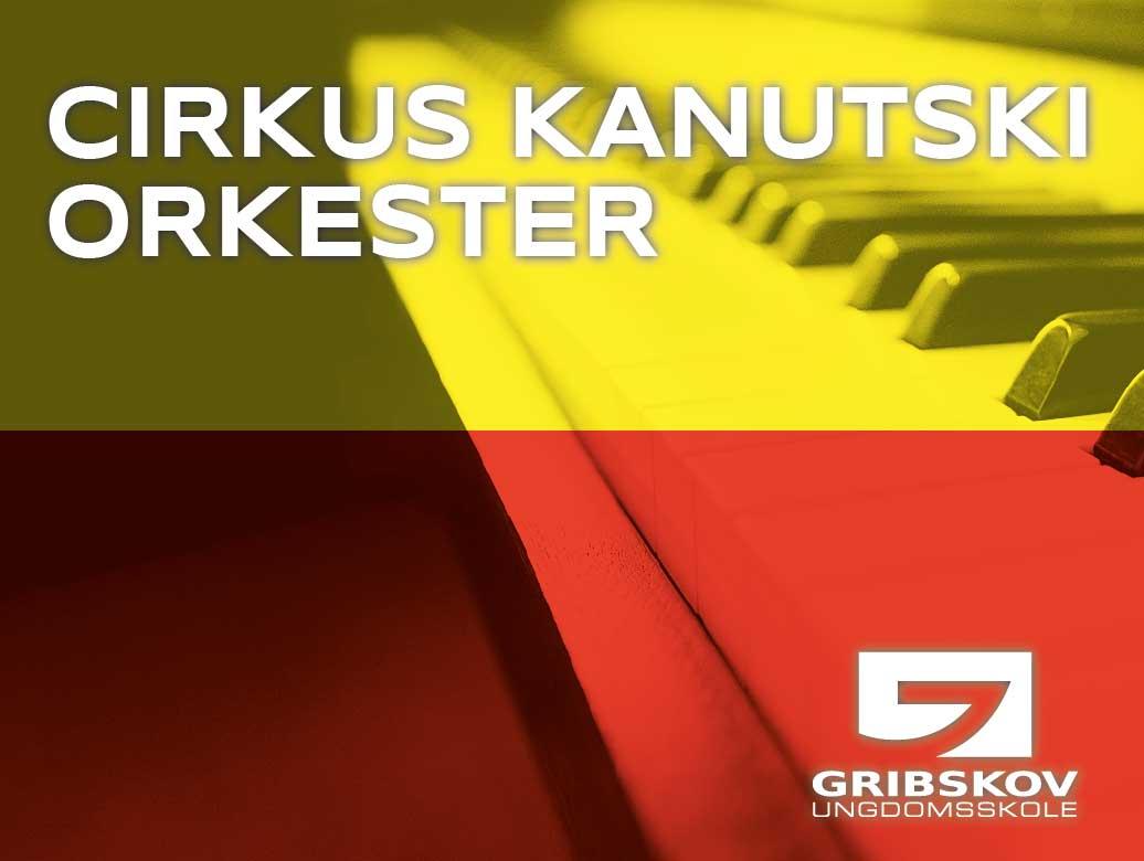 Cirkus - Orkester